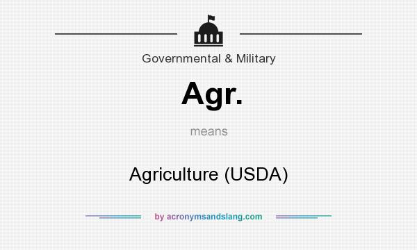What does Agr. mean? It stands for Agriculture (USDA)