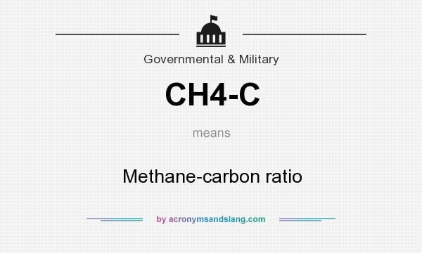 What does CH4-C mean? It stands for Methane-carbon ratio