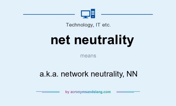 network neutrality Net neutrality (also network neutrality, internet neutrality, or net equality) is the principle that internet service providers and governments should treat all data on the internet the same.