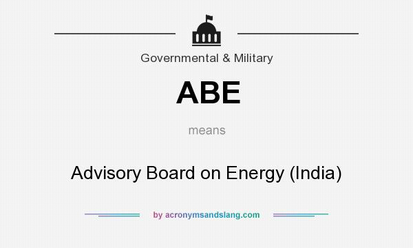 What does ABE mean? It stands for Advisory Board on Energy (India)