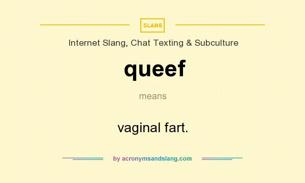 Why do vaginas queef