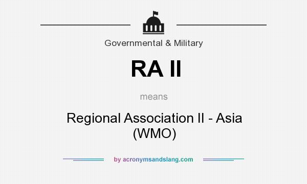 What does RA II mean? It stands for Regional Association II - Asia (WMO)