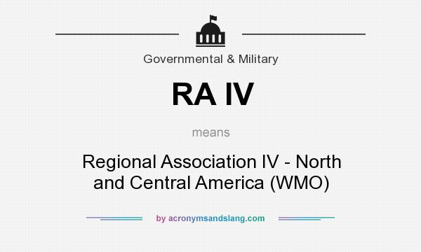 What does RA IV mean? It stands for Regional Association IV - North and Central America (WMO)
