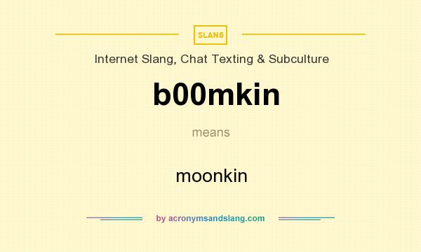 What does b00mkin mean? It stands for moonkin