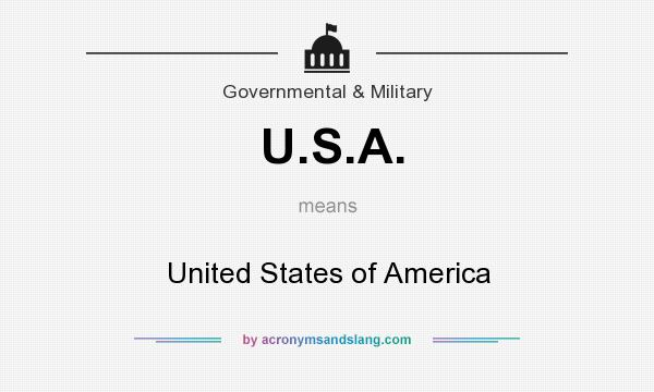 What does U.S.A. mean? It stands for United States of America
