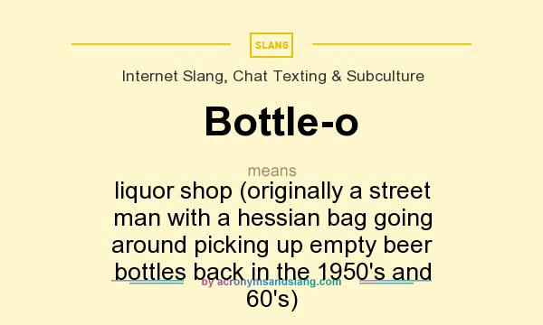 What Does Bottle O Mean