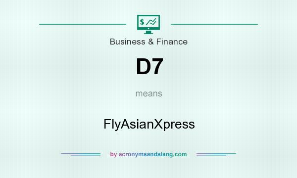 What does D7 mean? It stands for FlyAsianXpress