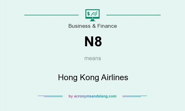 What does N8 mean? It stands for Hong Kong Airlines