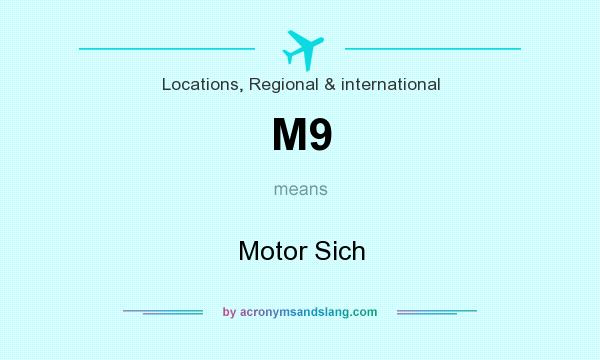 What does M9 mean? It stands for Motor Sich