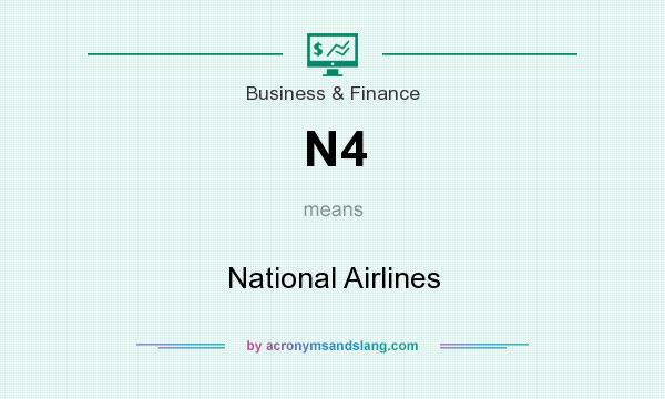 What does N4 mean? It stands for National Airlines