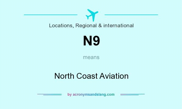 What does N9 mean? It stands for North Coast Aviation