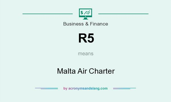 What does R5 mean? It stands for Malta Air Charter