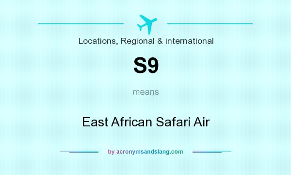 What does S9 mean? It stands for East African Safari Air