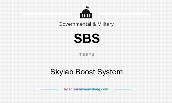 What does SBS mean? It stands for Skylab Boost System