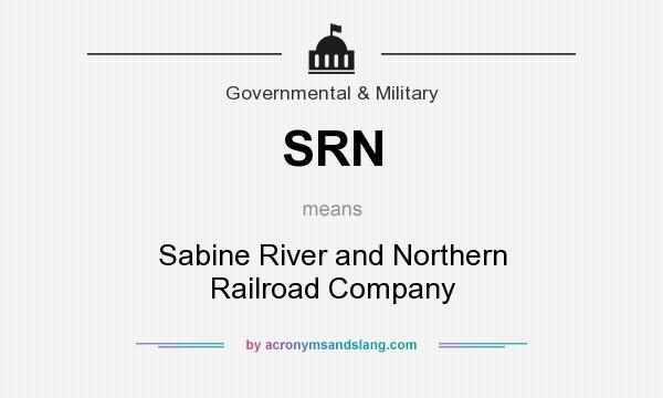 What does SRN mean? It stands for Sabine River and Northern Railroad Company