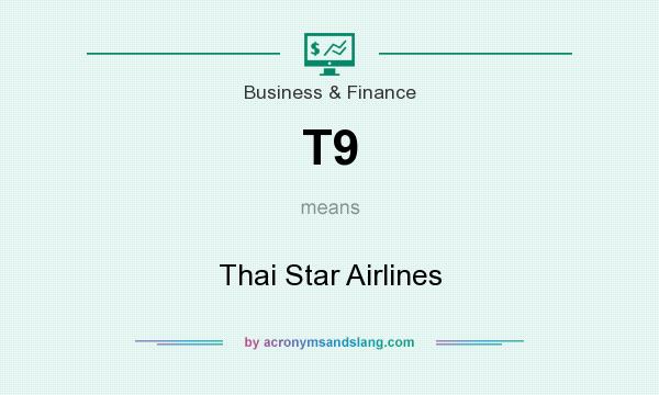 What does T9 mean? It stands for Thai Star Airlines