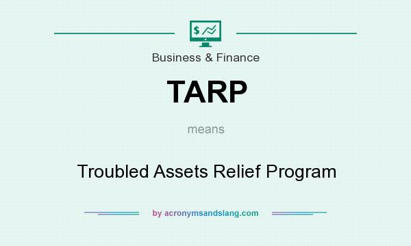 troubled asset relief program The troubled assets relief program was the potential saviour of the us economy, dropping some $700 billion in an attempt to spur economic growth.