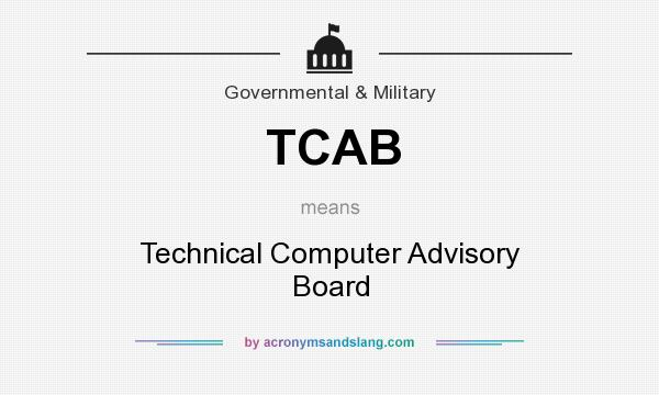 What does TCAB mean? It stands for Technical Computer Advisory Board