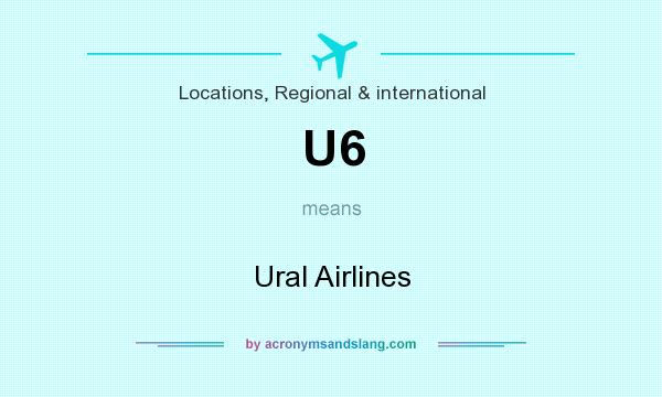 What does U6 mean? It stands for Ural Airlines