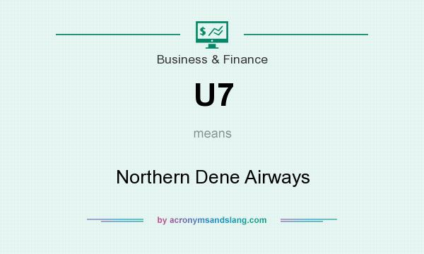 What does U7 mean? It stands for Northern Dene Airways