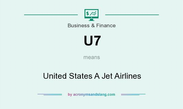 What does U7 mean? It stands for United States A Jet Airlines
