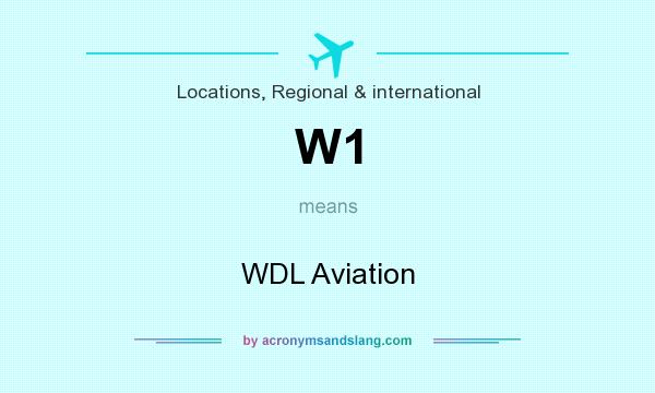 What does W1 mean? It stands for WDL Aviation