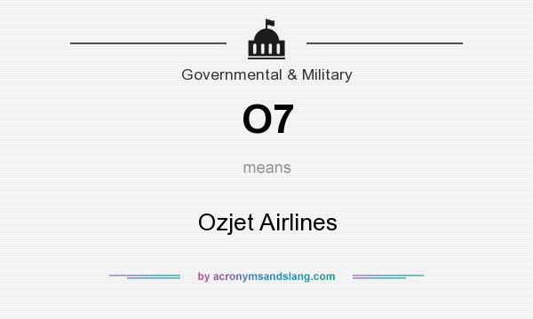 What does O7 mean? It stands for Ozjet Airlines