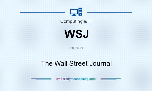 What does WSJ mean? It stands for The Wall Street Journal