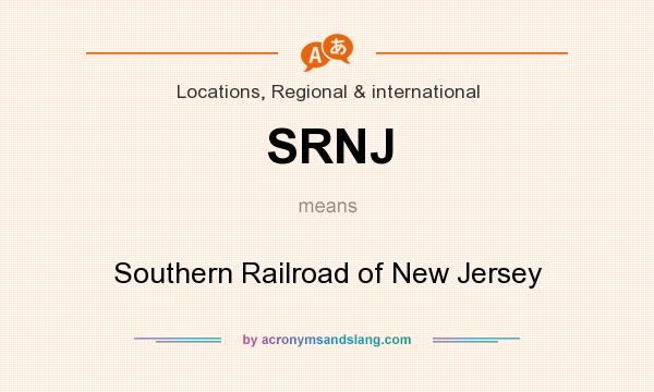 What does SRNJ mean? It stands for Southern Railroad of New Jersey