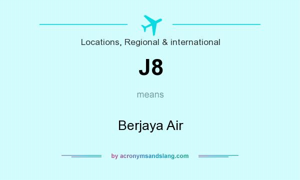 What does J8 mean? It stands for Berjaya Air