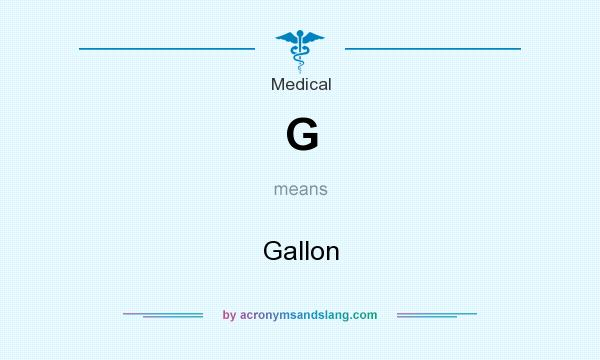What Does G Mean It Stands For Gallon