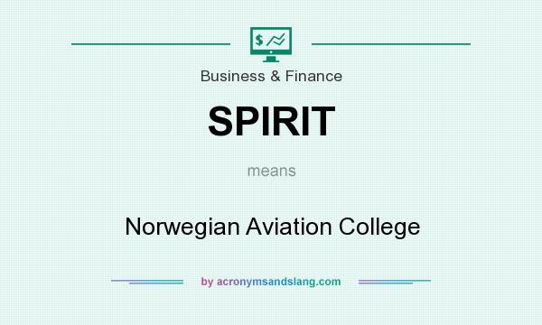 What does SPIRIT mean? It stands for Norwegian Aviation College