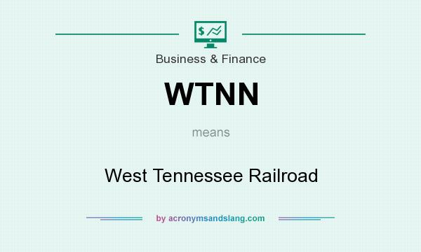 What does WTNN mean? It stands for West Tennessee Railroad