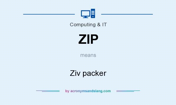 What does ZIP mean? It stands for Ziv packer