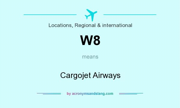 What does W8 mean? It stands for Cargojet Airways