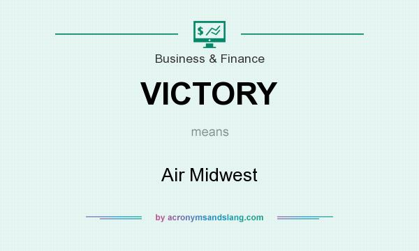 What does VICTORY mean? It stands for Air Midwest