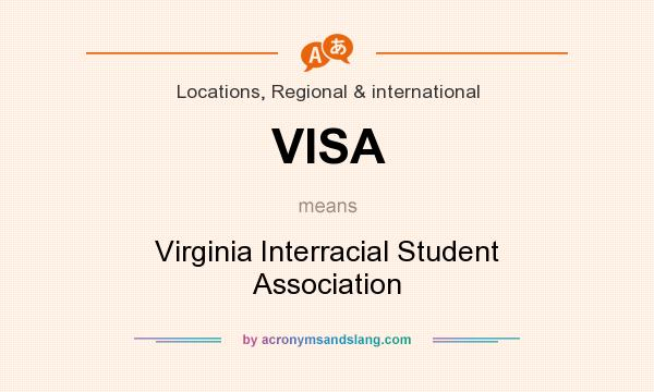 What does VISA mean? It stands for Virginia Interracial Student Association