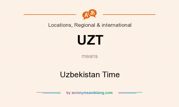 What does UZT mean? It stands for Uzbekistan Time