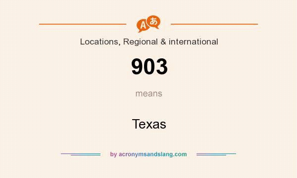 What does 903 mean? It stands for Texas