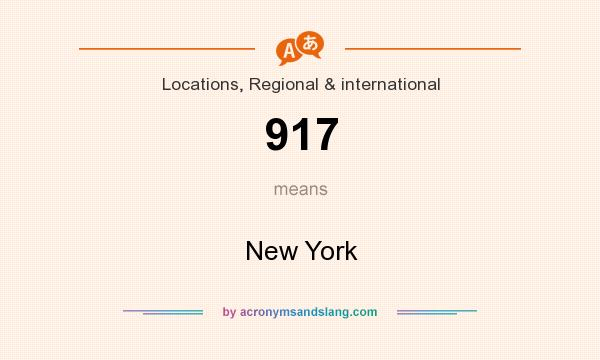 What does 917 mean? It stands for New York