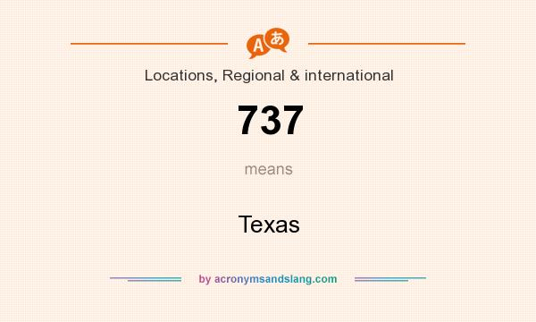 What does 737 mean? It stands for Texas