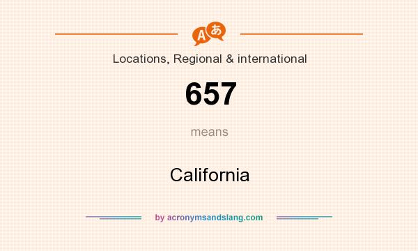 What does 657 mean? It stands for California