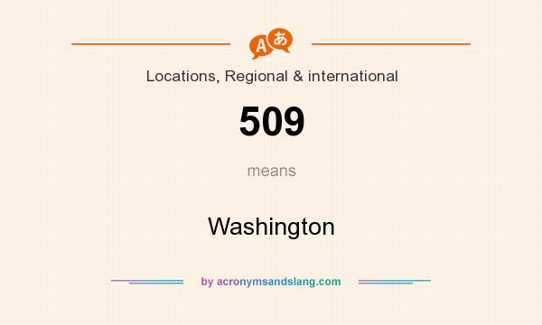 What does 509 mean? It stands for Washington