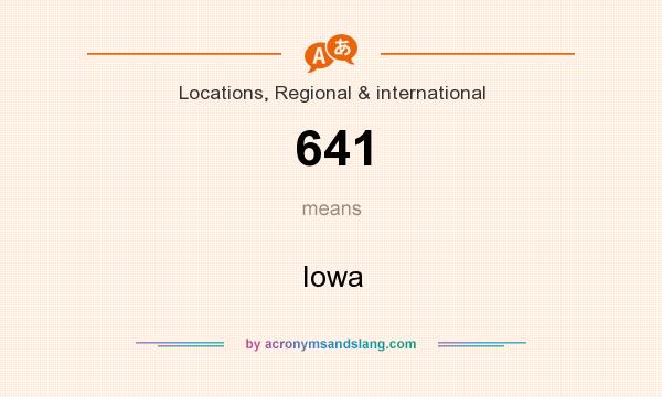 What does 641 mean? It stands for Iowa
