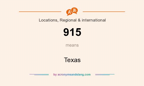 What does 915 mean? It stands for Texas