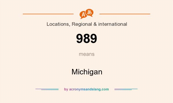 What does 989 mean? It stands for Michigan