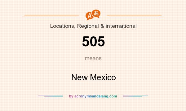 What does 505 mean? It stands for New Mexico