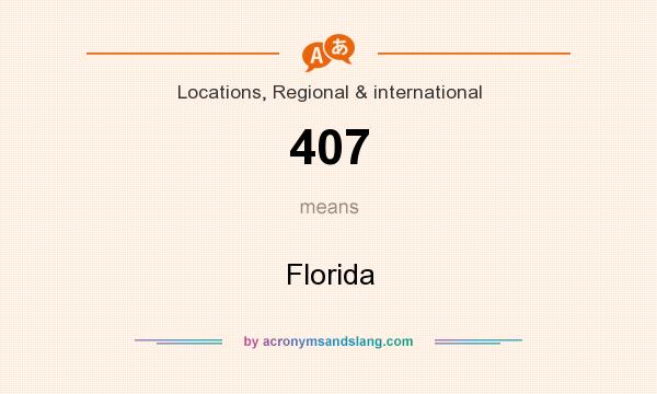 What does 407 mean? It stands for Florida