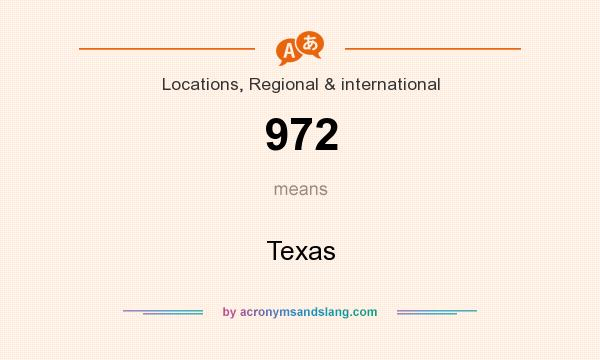 What does 972 mean? It stands for Texas
