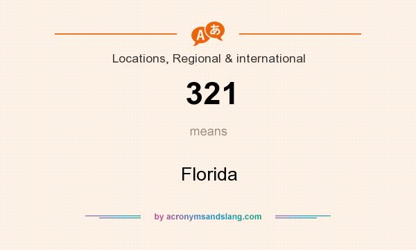 What does 321 mean? It stands for Florida